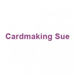 Cardmaking Sue